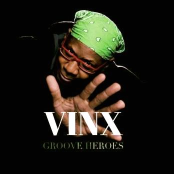 Vinx & the Groove Heroes